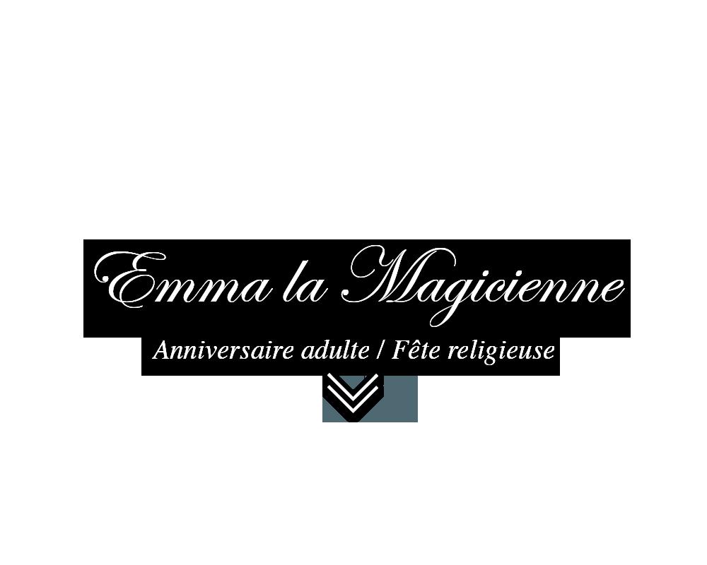 Emma la magicienne : anniversaire adulte, fête religieuse ...