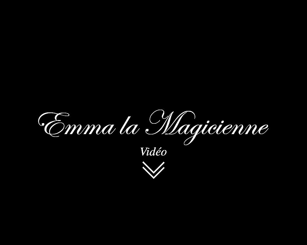 Emma la magicienne : voir la vidéo
